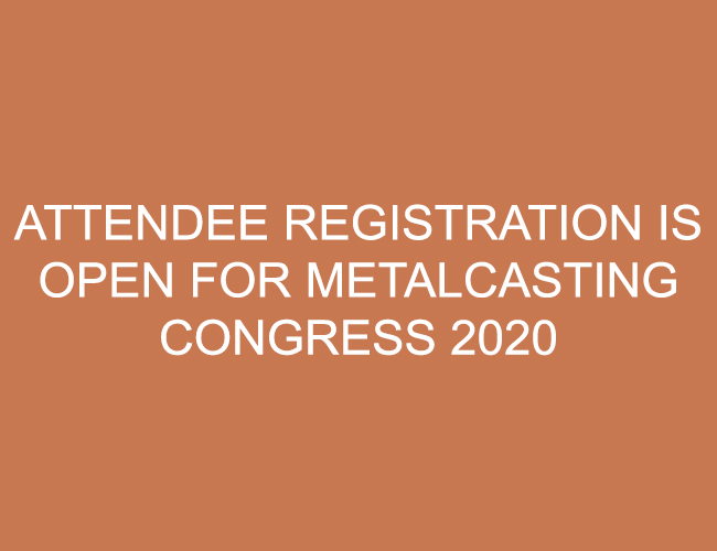 METALCASTING CONGREE 2020